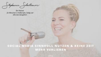 Podcast Stephanie Schattauer Heilberuf